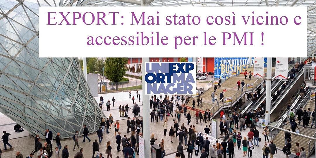 Export: Mai stato così vicino e accessibile alle PMI !